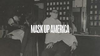 Mask Up America | 1918