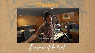 Download Mp3 D'masiv - Bersama Kita Kuat   Lyric Video