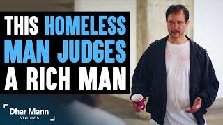 Homeless Man Judges Rich Man Then Finds Out A Big Surprise   Dhar Mann