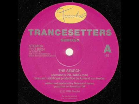 Trancesetters - The Search (The Trans Euro X-Press Remix)