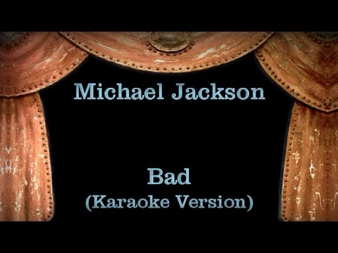 Michael Jackson - Bad - Lyrics (Karaoke Version)