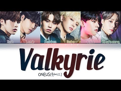 ONEUS(원어스) - 'Valkyrie (발키리)' Lyrics (Color Coded Han/Rom/Eng/가사)
