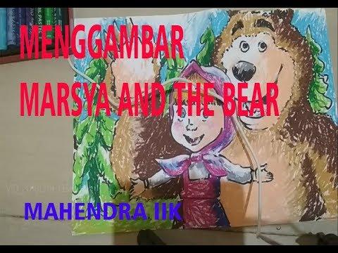 menggambar-kartun-masha-and-the-bear-dengan-asik-dan-gembira