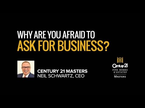 Real Estate Training - Why Are You Afraid To Ask For Business?