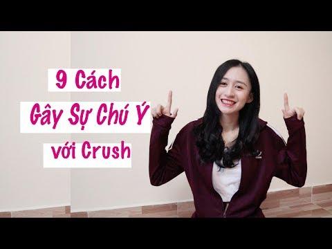 9 Cách Khiến Crush Chú Ý Đến Bạn| Trần Minh Phương Thảo