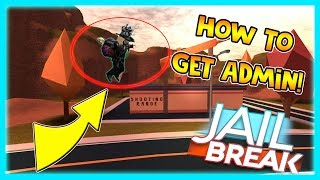 HOW TO GET FREE ADMIN IN JAILBREAK| ROBLOX|