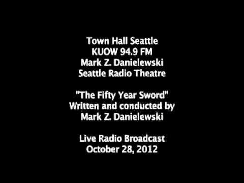 The Fifty Year Sword: LIVE Radio Performance in Seattle