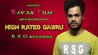 high-rated-gabru-song-rahulraj-sharma-r-s-g-records