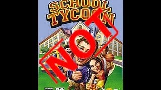 Let's Not Play S2E6 - School Tycoon for the PC