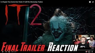 It Chapter 2 - Final Trailer Angry Reaction!