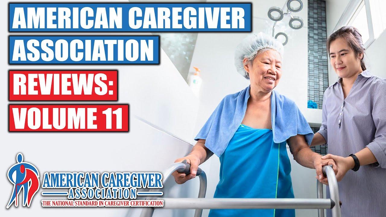 American Caregiver Association Reviews-Volume 11 - YouTube