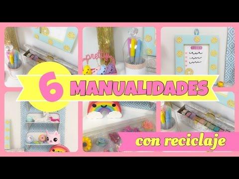 6 Manualidades Con Reciclaje Youtube