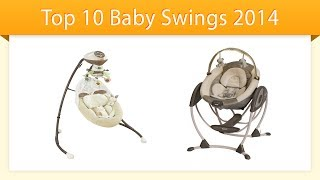 Top 10 Baby Swings 2014 | Compare