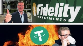 BIG News from Fidelity and My Thoughts on Tether