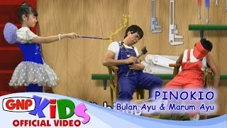 Video Pinokio - Marum Ayu & Bulan Ayu download MP3, 3GP, MP4, WEBM, AVI, FLV Juli 2018