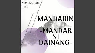 Mandarin - Mandar Ni Dainang