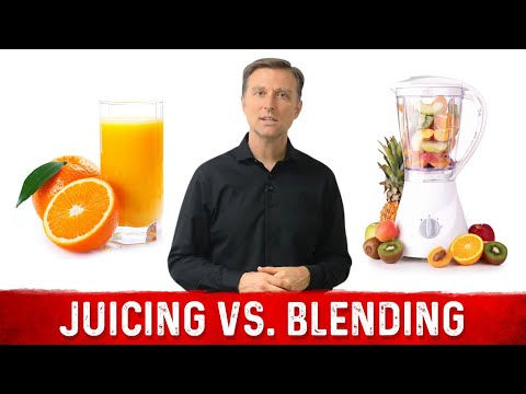 Juicing vs Blending: What's Better? by Dr.Berg