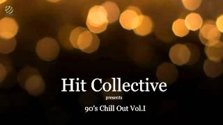 90 s Chill Out Vol I