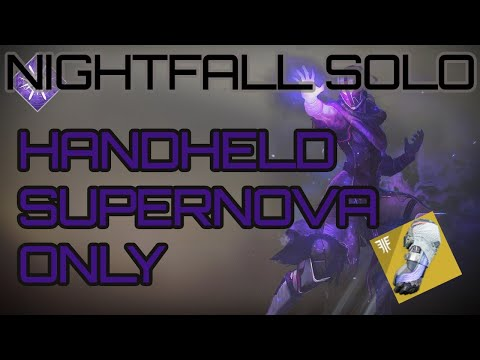 Repeat Solo Nightfall - Handheld Supernova Only - W