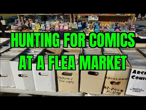 Comic Book Hunting at a Flea Market