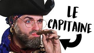 TOUT LE MONDE ÉCOUTE LE CAPITAINE !