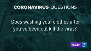 Does washing clothes kill the virus? What about sunshine? Your coronavirus questions answered