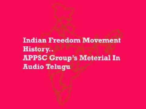 Indian Freedom Movement APPSC Groups   Telugu Audio material