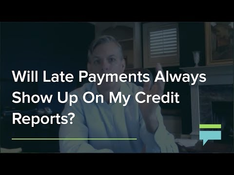 Will Late Payments Always Show Up On My Credit Reports Credit Card Insider