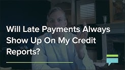 Will Late Payments Always Show Up On My Credit Reports? - Credit Card Insider