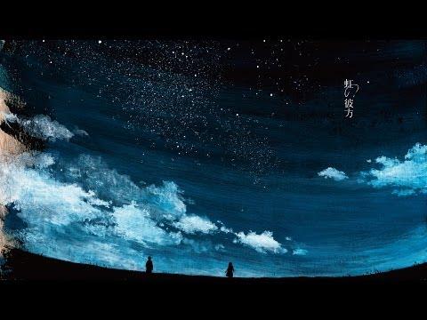 【MV】Akira Kosemura - 虹の彼方 feat. lasah music