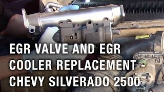 EGR Valve and EGR Cooler Replacement - Chevy Silverado 2500