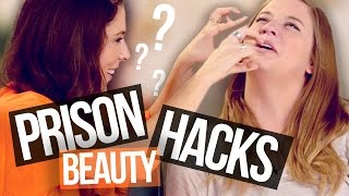 5 Prison Beauty Hacks (Using Household Items)