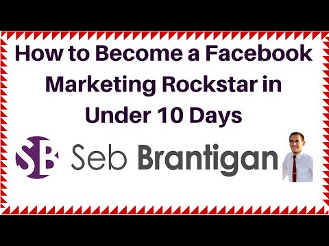 How to Become a Facebook Marketing Rockstar in Under 10 Days