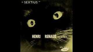 Henri Renaud Sextet - Sextius