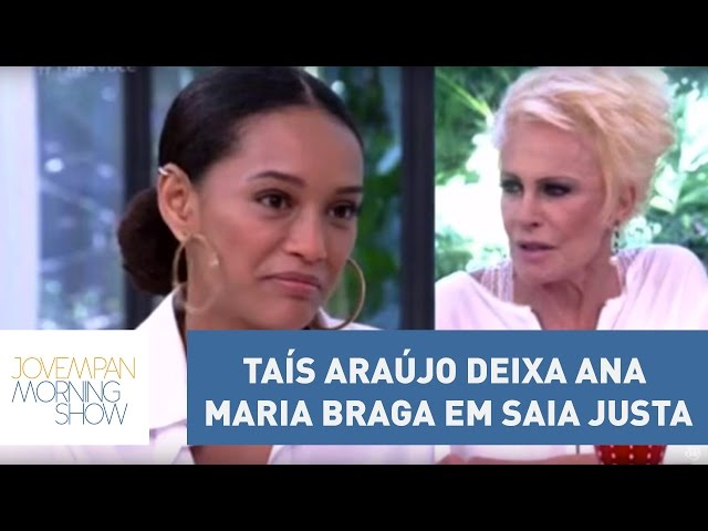 Taís Araújo deixa Ana Maria Braga em saia justa | Morning Show