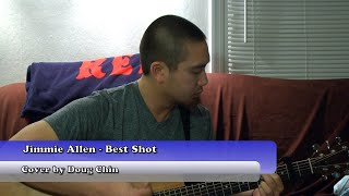 Jimmie Allen - Best Shot (Cover by Doug Chin) Video