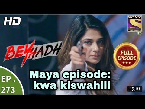 Download maya wa beyhaadh imetafsiriwa kwa kiswahili episode 273 ,mjue Maya kiundani, Arjn na Sanji pia