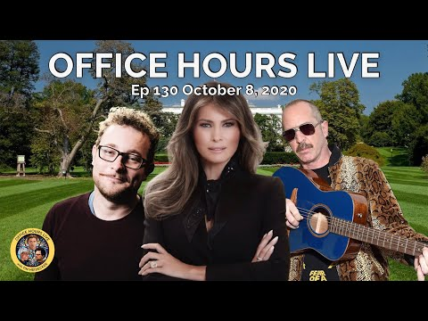 Office Hours Live with James Adomian, Matt Sweeney  and Melania Trump (Ep 130 10/8/20)