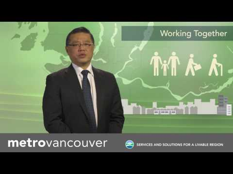 Local Government Matters LGM 2017 - Working with Metro Vancouver