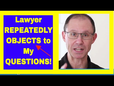 Lawyer Repeatedly OBJECTS to Questions at Trial! Is He Obstructing Your Medical Malpractice Case?
