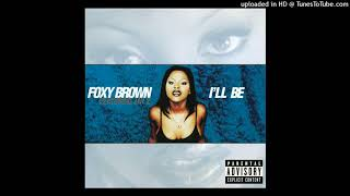 Foxy Brown - I'll Be (feat. Jay-Z) (Clean Version)