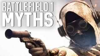 Battlefield 1 Myths - Vol. 21