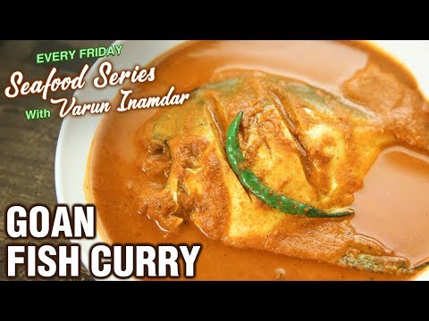 Goan Fish Curry Recipe - How To Make Goan Style Pomfret Curry - Seafood Series - Varun Inamdar