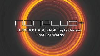 ASC - Lost For Words