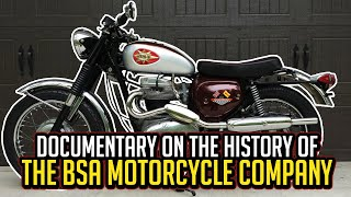 Documentary on the History of The BSA Motorcycle Company