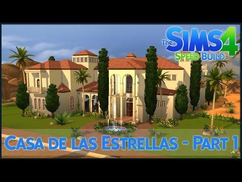 The Sims 4 Speed Build - Casa de las Estrellas (Part 1)