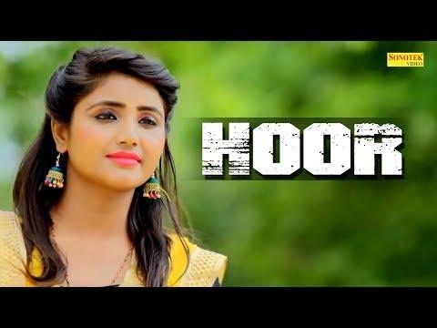 HOOR | Pooja Panjaban | Gorav Dharwanbassia | New Haryanvi Song 2018 | Sonotek haryanvi