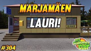 My Summer Car #304 | Marjamäen Lauri!