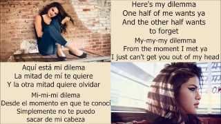Selena Gomez - My dilemma 2.0 (letra en inglés y español)