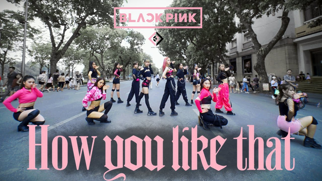 [KPOP IN PUBLIC] BLACKPINK - 'How You Like That' | 12 members | Dance cover by LOL CREW from VIETNAM